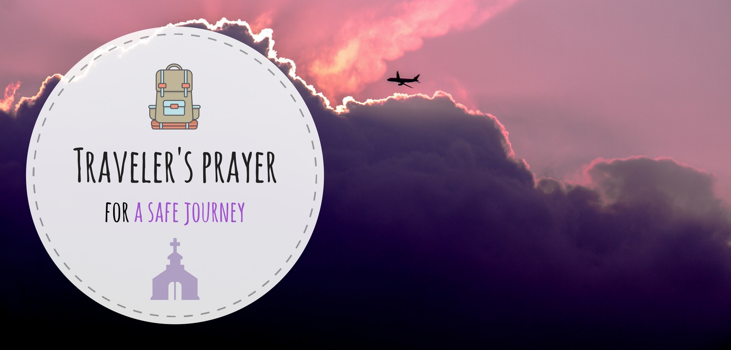 Traveler's prayers for a safe journey