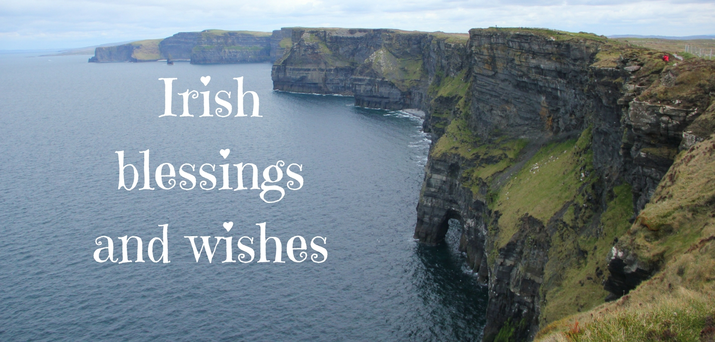 Irish Wishes For St Patricks Day Looking Birthday Your Friends And Loved Ones Blessings Prayers Whishes Are